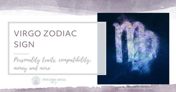 Virgo zodiac sign personality, traits, compatibility